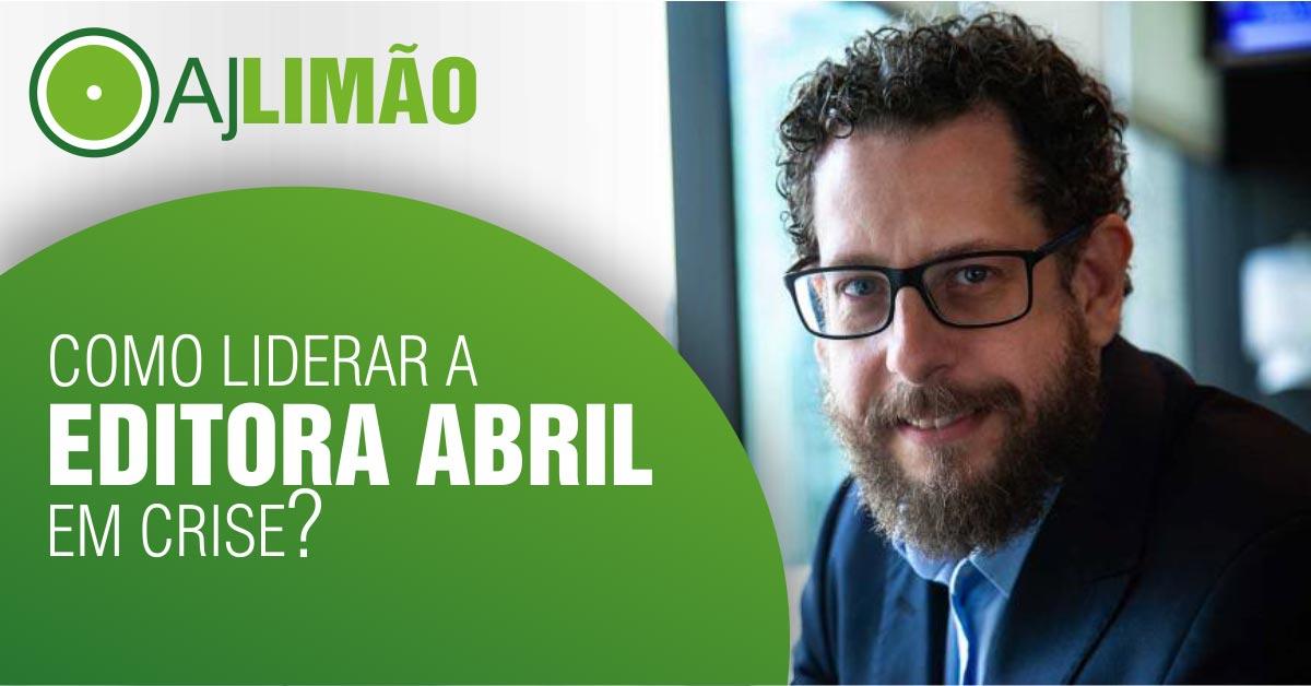 Quer saber como liderar a Editora Abril em crise?