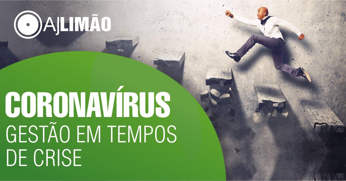 Coronavírus: Gestão em Tempos de Crise