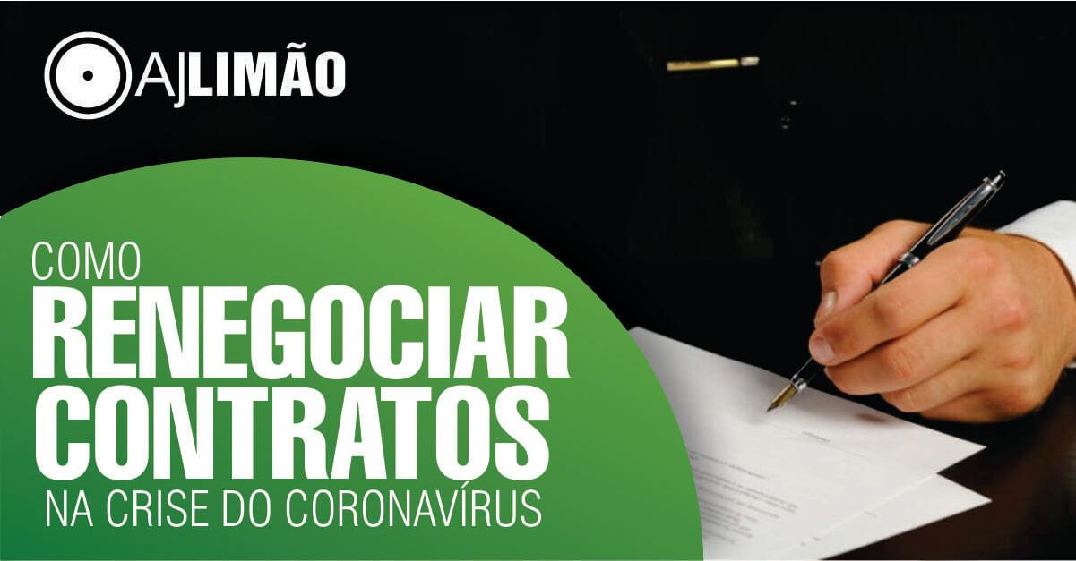 Como Renegociar Contratos na Crise do Coronavírus